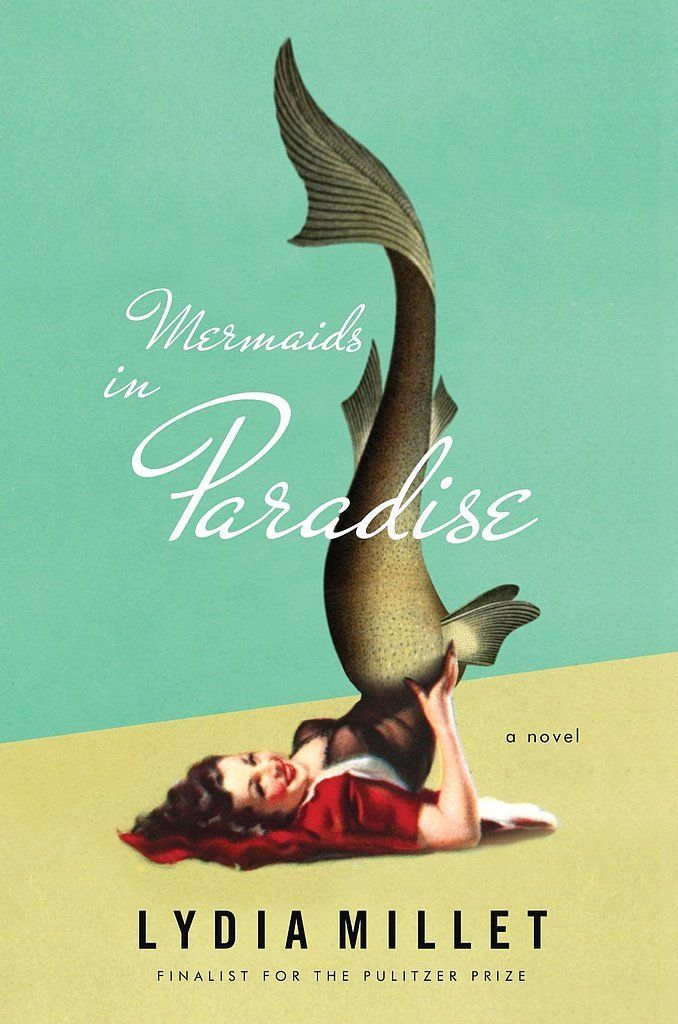 Mermaids in Paradise   Mermaids, mercenaries, kidnappers, and a tropical island set the stage for Mermaids in Paradise by Lydia Millet, a comical novel about the adventures of two newlyweds with a deeper message at the heart of it.
