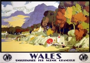 Wales, Unsurpassed for Scenic Grandeur. GWR vintage Travel Poster.