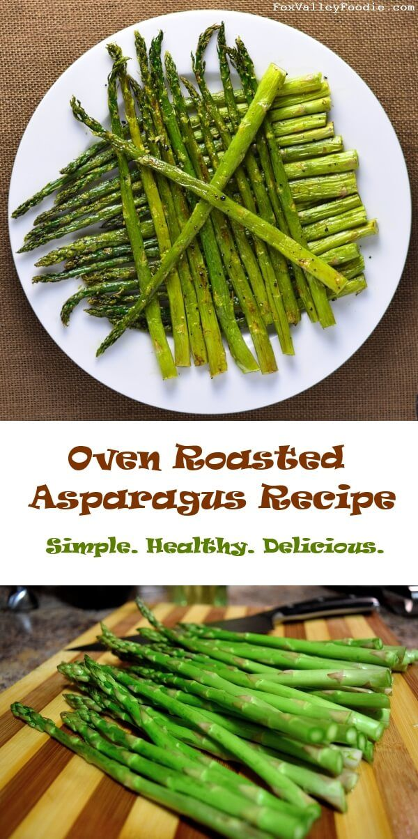 How to Roast Asparagus in the Oven - recipe via @foxvalleyfoodie