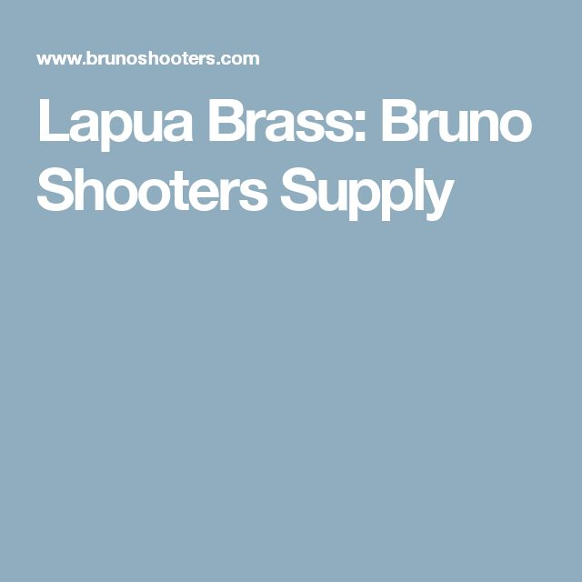 Lapua Brass: Bruno Shooters Supply
