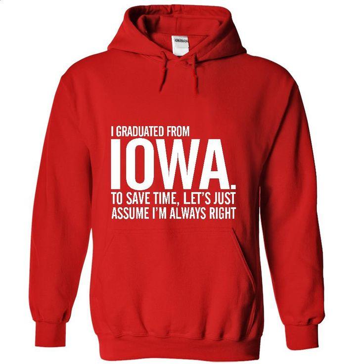 Graduated Iowa T Shirts, Hoodies, Sweatshirts - #graphic t shirts #kids hoodies…