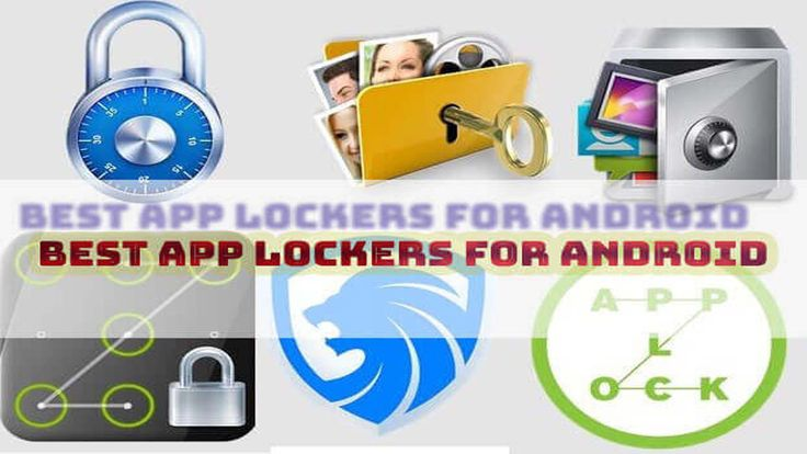 Top 10 Best App Lockers for Android Users Across The Globe