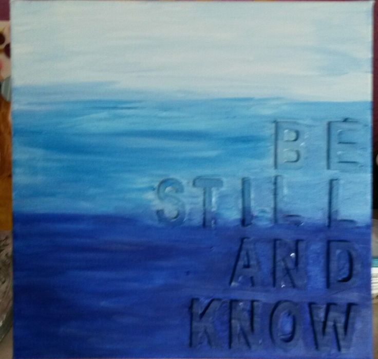 Be still and know ♡