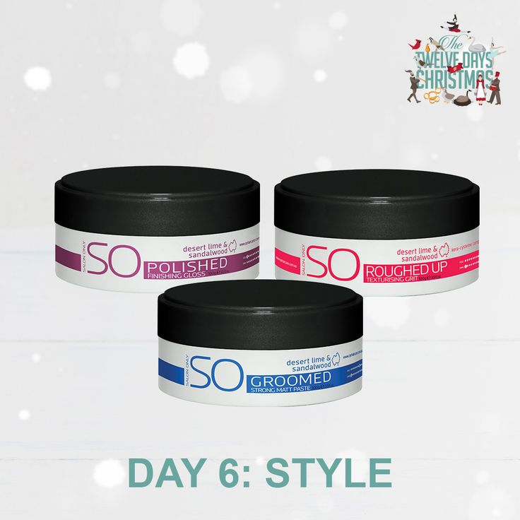 DAY 6: STYLE. Add some style into your hair care routine this Christmas with our SO styling range. The perfect gift for the stylish man in your life.