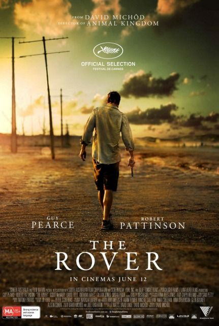 The Rover  Guy Pearce wanders through a post-apocalyptic landscape in the one-sheet for David Michôd's tension-filled neo-Western.