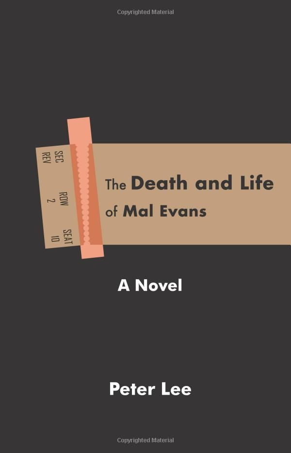 The Death and Life of Mal Evans: A Novel - Peter Lee