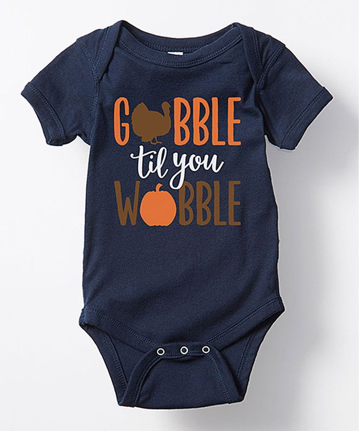 Another great find on #zulily! Navy 'Gobble Til You Wobble' Bodysuit - Infant by LC Trendz #zulilyfinds