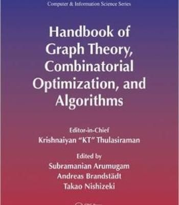 Handbook Of Graph Theory Combinatorial Optimization And Algorithms: 1 PDF