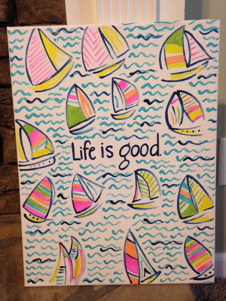 Life is good canvas, Beach canvas. Use sharpies or if you are extra talented use paints