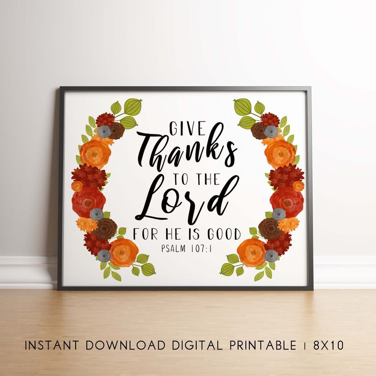 Give Thanks to the Lord For He is Good Printable Fall ...