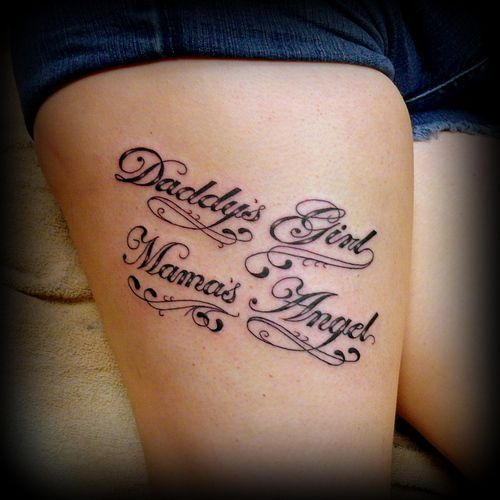 Tattoo Quotes About Dad: Daddys Girl - Mamas Angel: