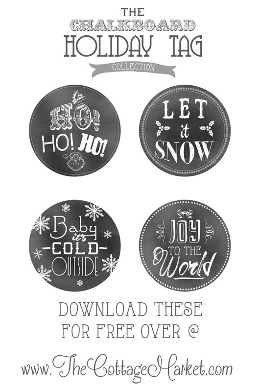 FREE Holiday Printable Chalkboard Tags - The Cottage Market