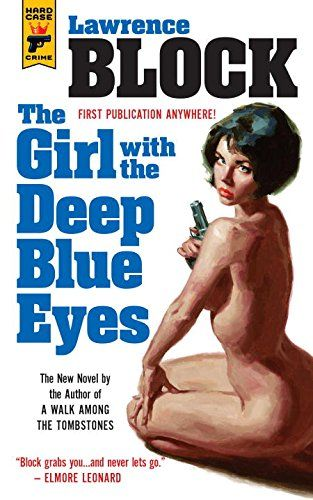 The Girl With the Deep Blue Eyes (Hard Case Crime) - In the depths of her blue eyes, he glimpsed... murder. Cashed out from the NYPD after 24 years, Doak Miller operates as a private eye in steamy small-town Florida, doing jobs for the local police. Like posing as a hit man and wearing a wire to incriminate a local wife who is looking to get rid of her husband. But when he sees the wife, when he looks into her deep blue eyes... He falls and falls hard. Soon he is working with her,