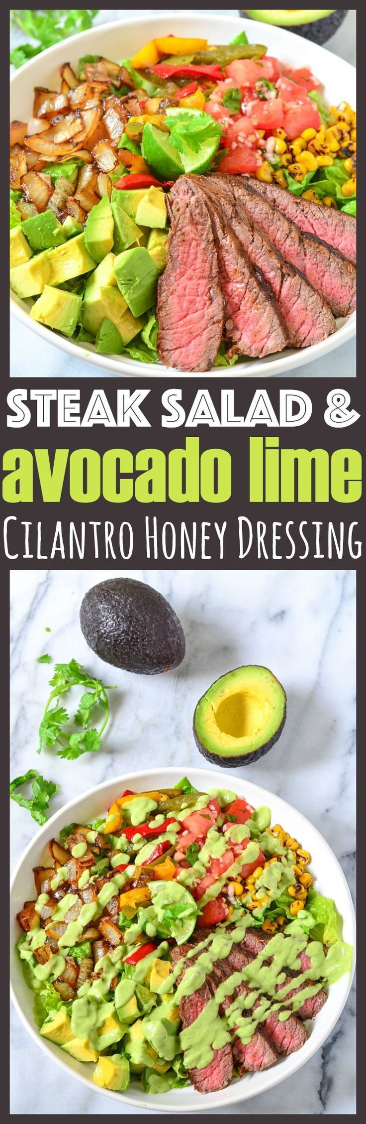 Avocado Steak Salad With Homemade Avocado Lime Cilantro Honey Dressing Recipe.