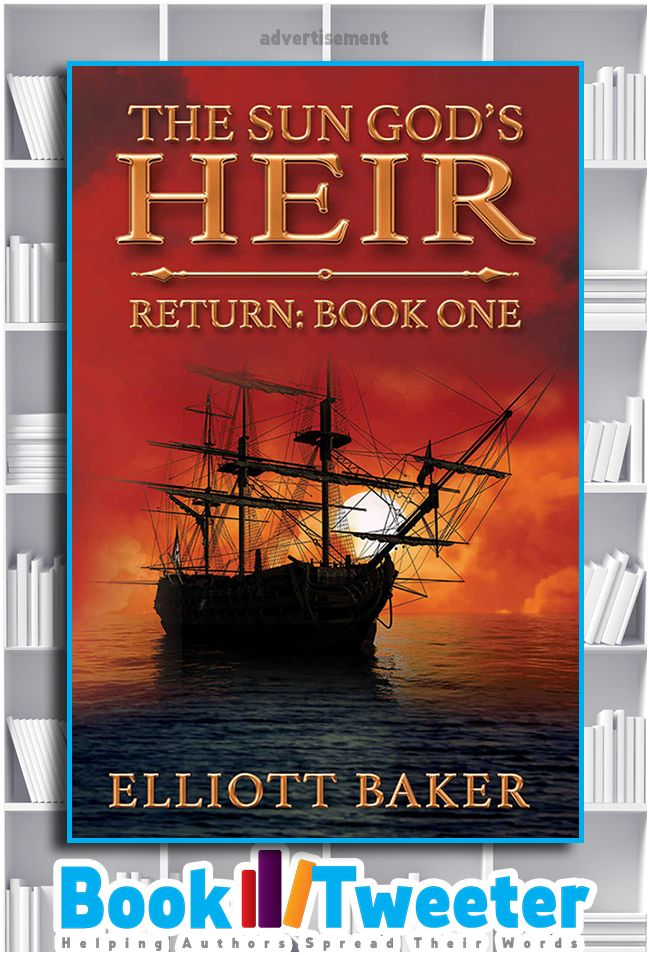 The Sun God's Heir: Return: Book One by Elliott Baker is in the BookTweeter bookstore. #bktwtr