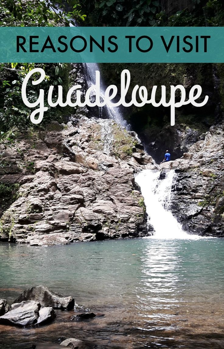 Visiting the French island of Guadeloupe in the Caribbean and discovering just how French it is.  Great reasons to visit!