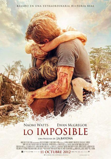Lo Imposible (2012) Protagonizada por Ewan McGregor y Naomi Watts, narra la historia real de la Familia Álvarez Belón, sobreviviente del tsunami que arrasó las costas del sur de Asia en el año 2004.