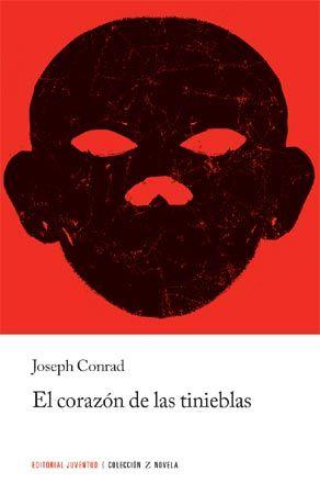 EL CORAZÓN DE LAS TINIEBLAS Joseph Conrad  Joseph Conrad escribió esta novela basada en su experiencia en el Congo. Este clásico habla de la lucha del hombre contra los elementos naturales, si bien ha servido y sirve para criticar la amarga historia de un pueblo sometido a los excesos y privilegios de la colonización.