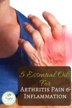 Is arthritis causing you a lot of pain? These 5 essential oils can help reduce pain and inflammation related to arthritis