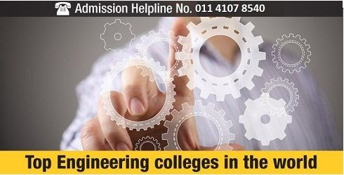 top Engineering Universities in Abroad India 2015-2016 Engineering Universities Study Abroad for Computer Science IT Mechanical Civil Electrical Electronics