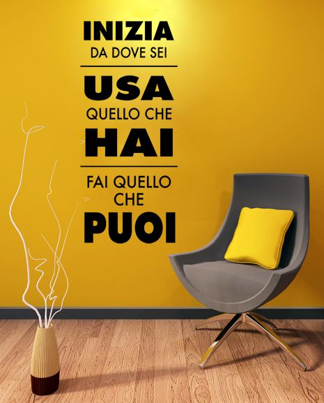 wall sticker FAMOUS QUOTES Inizia da dove sei big