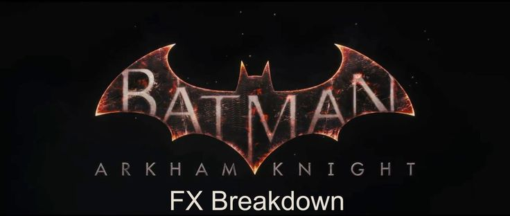 Batman: Arkham Night RealFlow VFX Breakdown