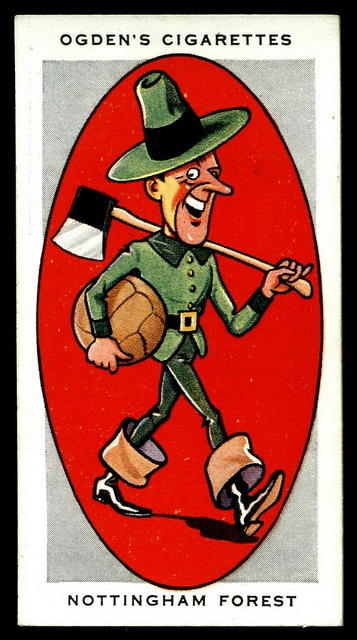 """Ogden's Cigarettes """"Association Football Club Nicknames"""" (series of 50 issued in 1933)  I love these! Today you would not call them the Foresters, just Forest or the Reds.  #32 Nottingham Forest """"The Foresters"""""""