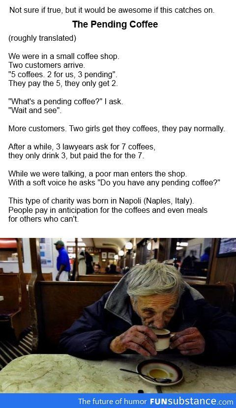 The Pending Coffee -  compassion for others....pay it forward