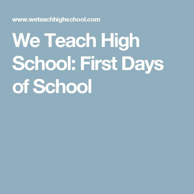 We Teach High School: First Days of School