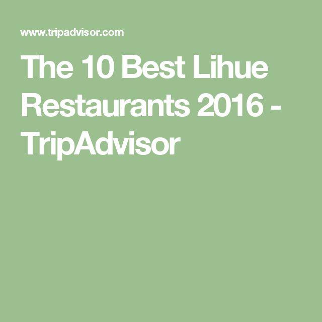 The 10 Best Lihue Restaurants 2016 - TripAdvisor