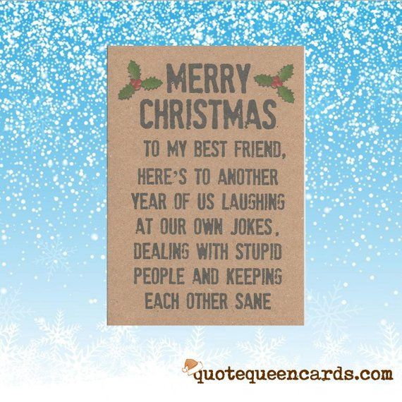 Merry Christmas Best Friend Funny Christmas Card For Friend Etsy Christmas Card Sayings Christmas Quotes Funny Christmas Quotes For Friends