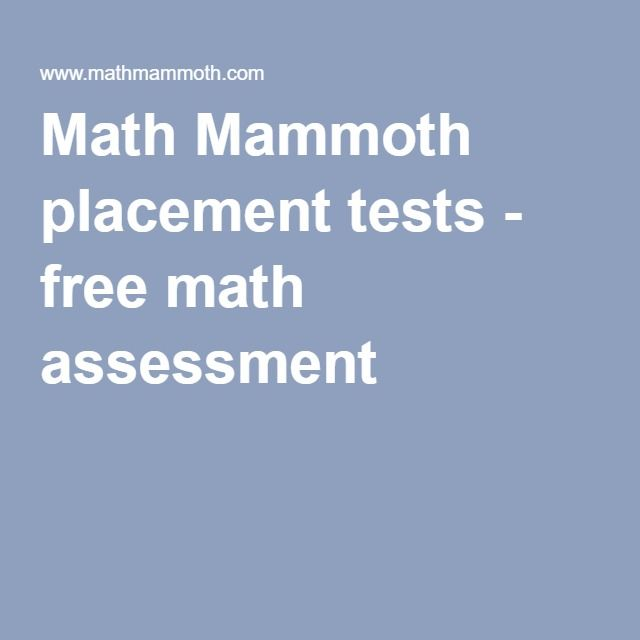 Math Mammoth placement tests - free math assessment