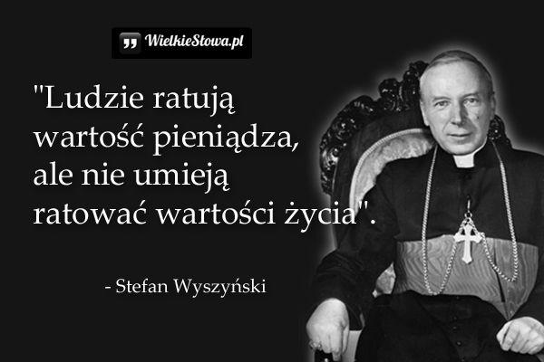 Ludzie ratują wartość pieniądza, ale... #Wyszyński-Stefan,  #Pieniądze-i-bogactwo, #Życie