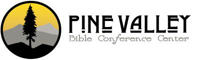 Family Camp - Pine Valley Bible Conference Center