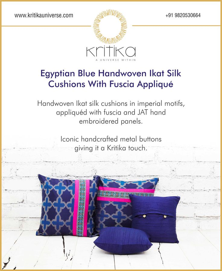 EGYPTIAN BLUE HANDWOVEN IKAT SILK CUSHION WITH FUSCIA APPLIQUE. Handwoven Ikat silk cushions in imperial motifs, appliqued with fuscia and JAT hand embroidered panels. Iconic handcrafted metal buttons giving it a kritika touch. Connect on +91 9820530692 / 9820530664 or mail on sonal@kritikauniverse.com #kritikauniverse #egyptian #blue #handwoven #ikat #silk #cushion