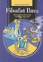FILSAFAT ILMU AHMAD TAFSIR