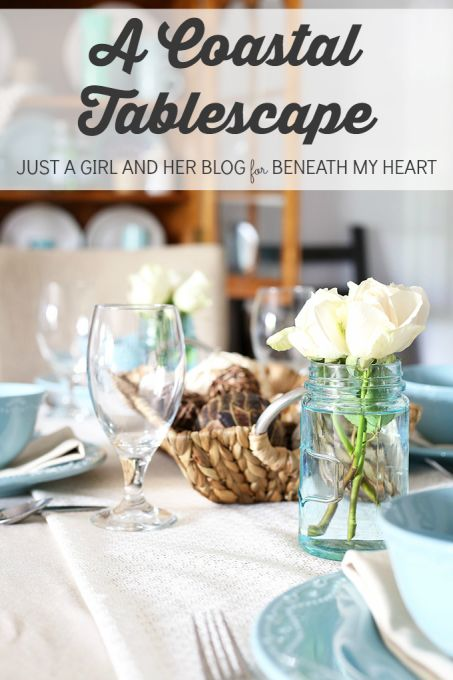 Meet Abby from Just a Girl and Her Blog​ as she shares an her costal inspired summer tablescape! See more of Abby's DIY at - www.justagirlandherblog.com