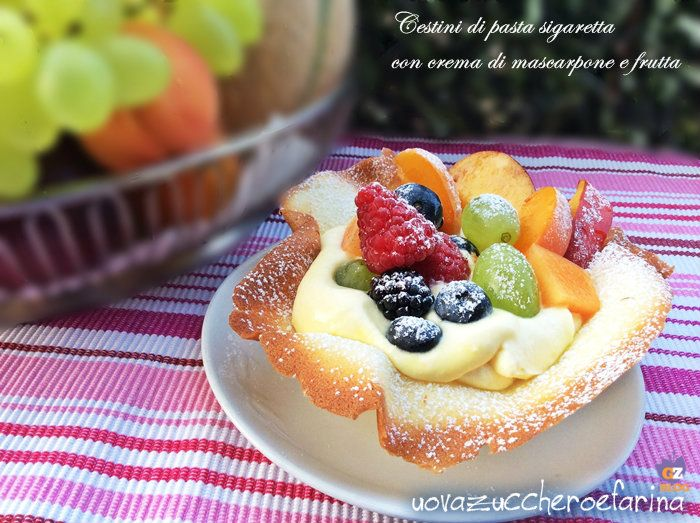 Cigarette pasta baskets with mascarpone cream and fruit