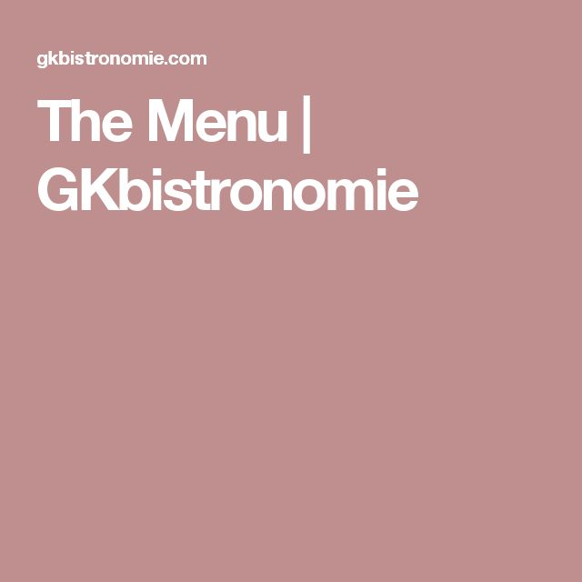 The Menu | GKbistronomie