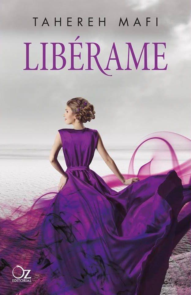 Libérame (Destrózame, 2) - Tahereh Mafi [edición española]
