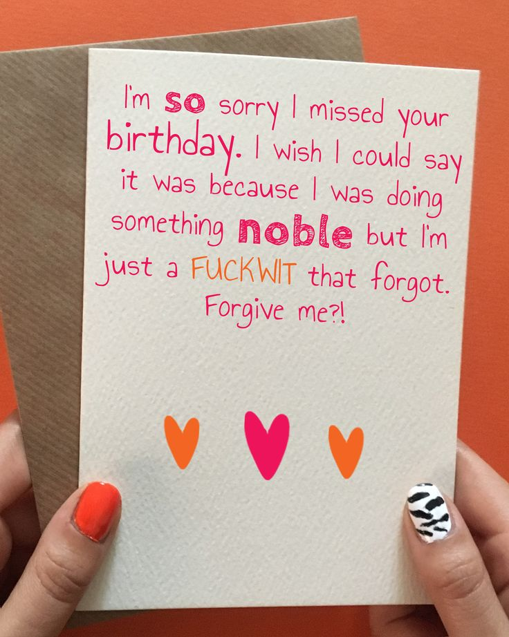 Funny late birthday card, funny belated birthday card, funny sorry I forgot birthday card