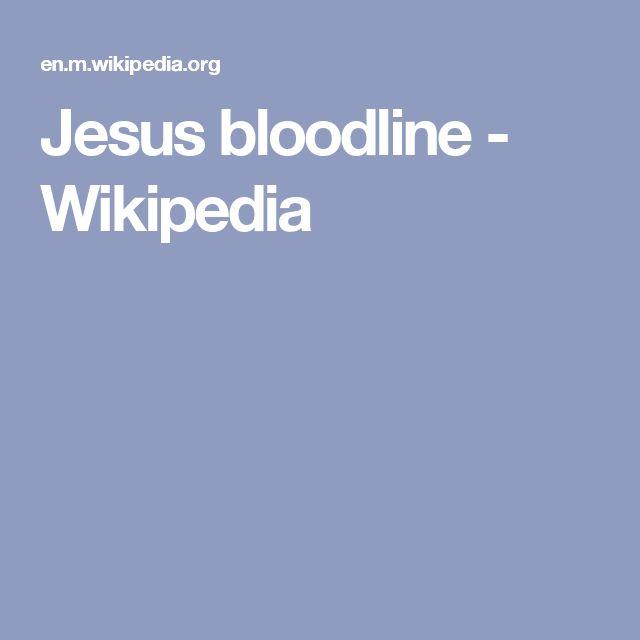 Jesus bloodline - Wikipedia