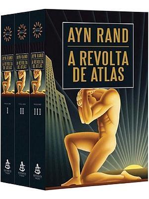 A Revolta de Atlas - 03 Volumes - Ayn Rand