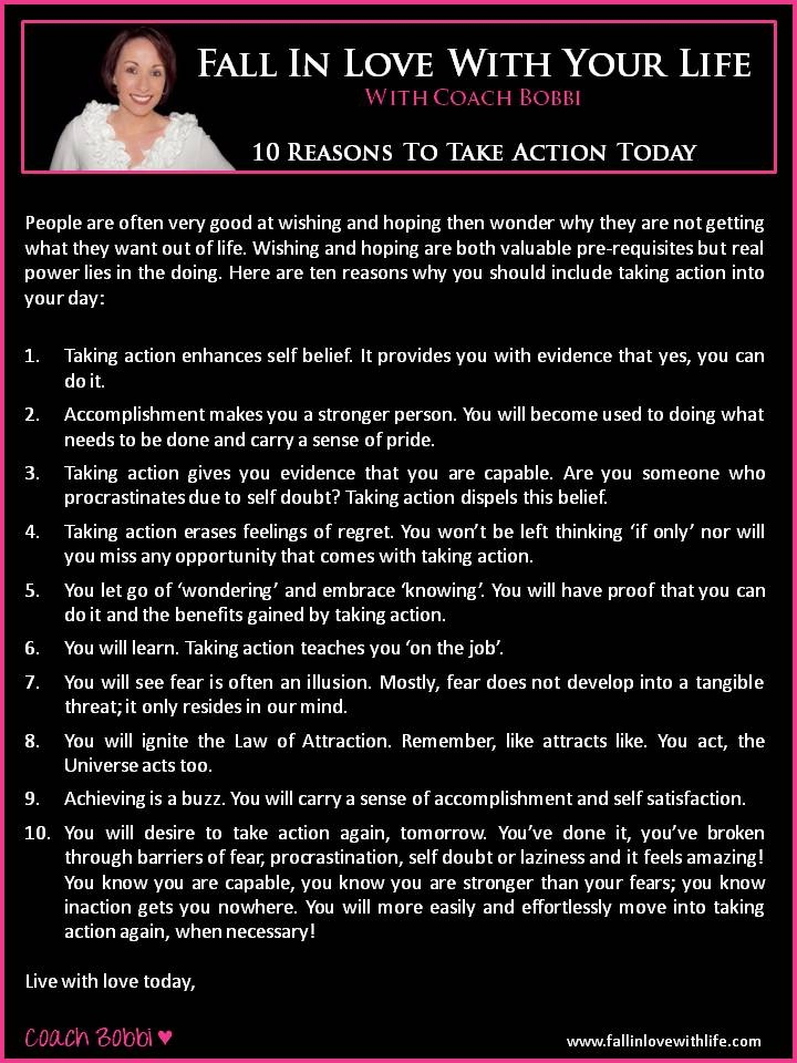 10 Reasons to Take Action Today  © Ask Coach Bobbi