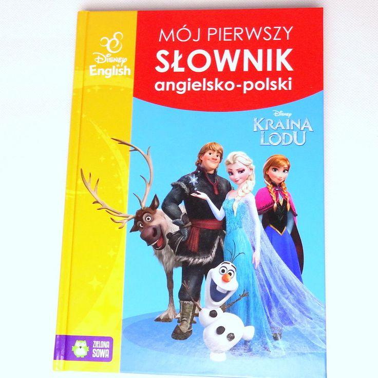 Polish Book - Kraina Lodu Mój pierwszy słownik angielsko polski. Disney Frozen.