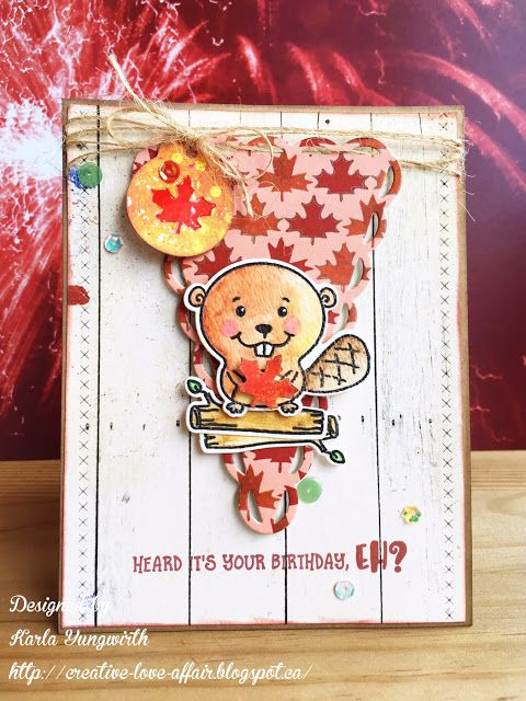 Creative Love Affair: Busy Beaver Canada Day Blog Hop with Scrap 'n Stamp using Busy Beaver stamp and dies from Taylored Expressions, Wild Whisper Strong & Free paper and SpiegelMom Scraps sequins!