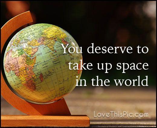 You deserve quotes quote life inspirational wisdom lesson