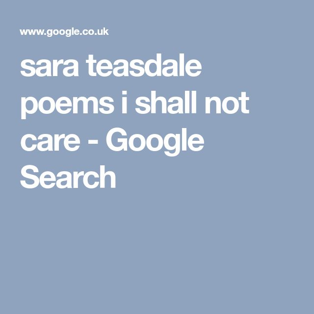 sara teasdale poems i shall not care - Google Search