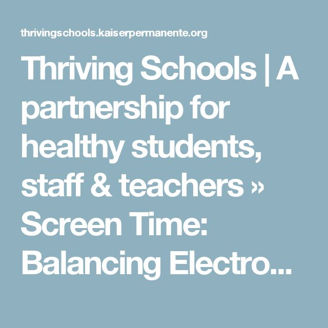 Thriving Schools   A partnership for healthy students, staff & teachers  » Screen Time: Balancing Electronic Media Use Means The Whole Family Agrees On The Rules