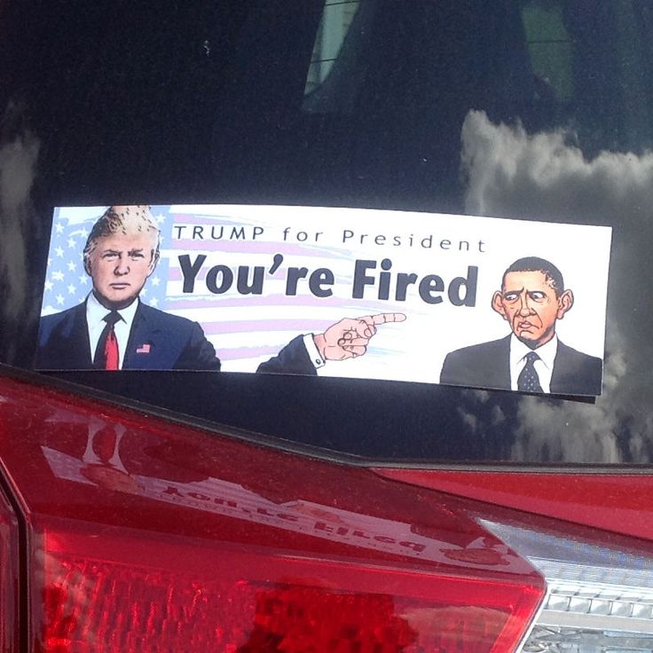 Donald Trump for President Bumper Sticker - Obama, You're Fired; 2016